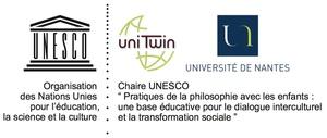 """Chaire Unesco """"Pratiques de la Philosophie avec les enfants : une base éducative pour le dialogue inter culturel et la transformation sociale"""" portée par l'Université de Nantes et UniTwin"""